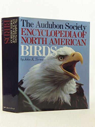 Audubon Society Encyclopedia of North American Birds: Terres, John K.