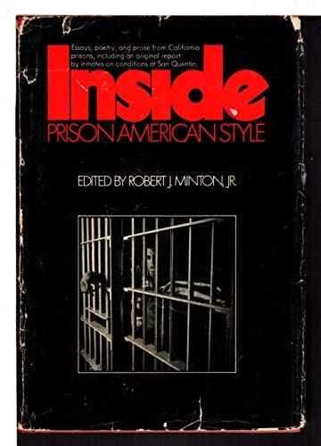 INSIDE; Prison American Style: Minton, Robert J, Jr. (editor)