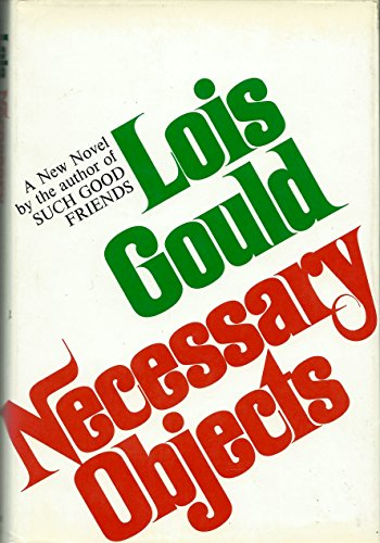 Necessary Objects (SIGNED): Gould, Lois