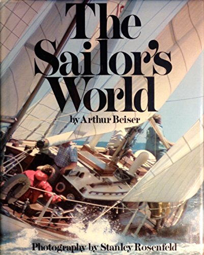 The Sailor's World: Beiser, Arthur