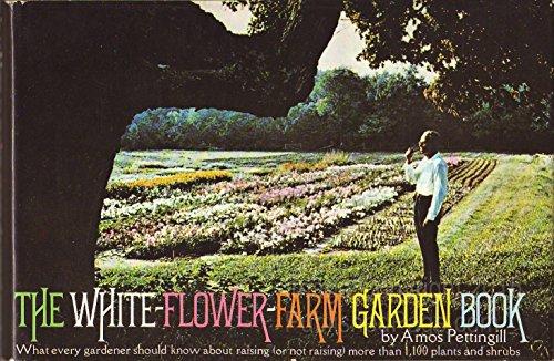 White flower farm garden book abebooks the white flower farm garden book pettingill amos white mightylinksfo
