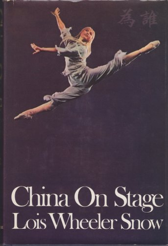 9780394468747: China on stage: An American actress in the People's Republic