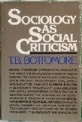 9780394468891: Sociology as social criticism