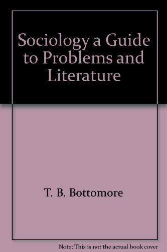 9780394468921: Sociology: A Guide to Problems and Literature