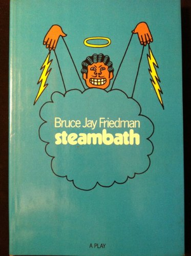 Steambath; A Play: Friedman, Bruce Jay (signed)
