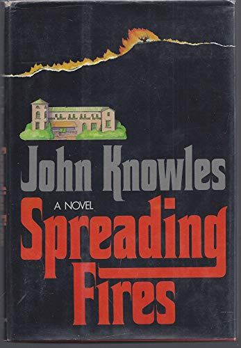 Spreading Fires: Knowles, Anne, Illustrated by Cover Art