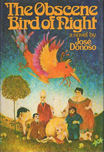 The Obscene Bird of Night.: Donoso, Jose