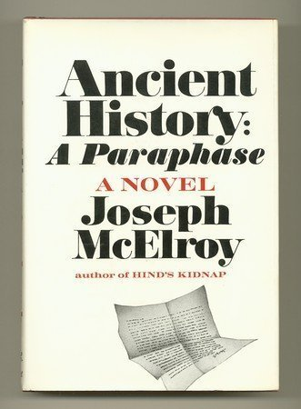 Ancient History: A Paraphrase: McElroy, Joseph
