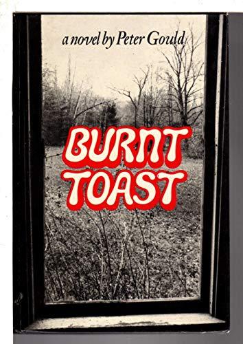9780394469485: Burnt Toast: A novel