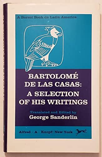 Bartolome de las Casas; a selection of: Bartolome de las