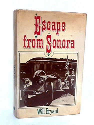 9780394469959: Escape from Sonora