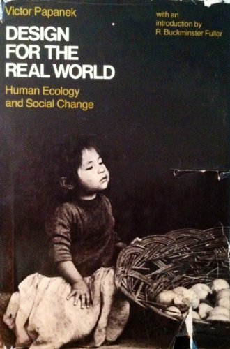 9780394470368: Design for the real world; human ecology and social change