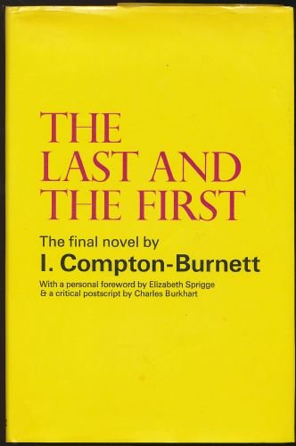 Last and the First: Compton-Burnett, Ivy