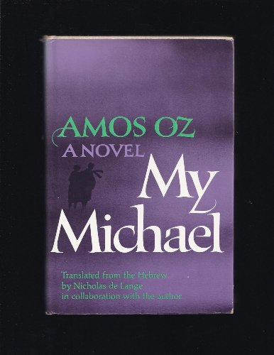 9780394471464: My Michael: A Novel (First American Edition)
