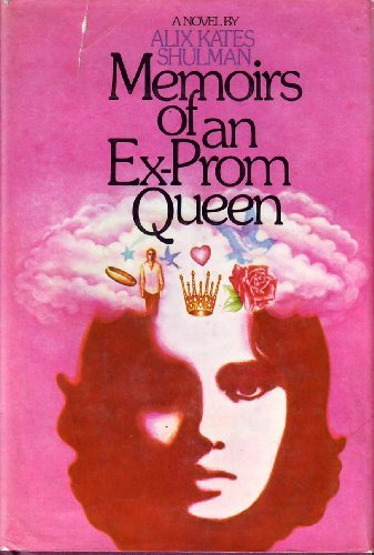 9780394471563: Memoirs of an Ex-Prom Queen
