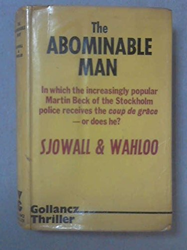The Abominable Man: Sjowall, Maj & Wahloo, Per