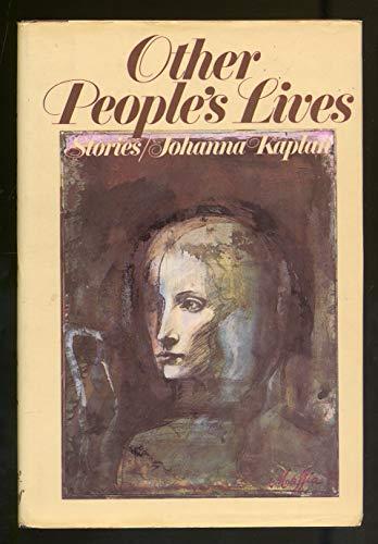 Other people's lives: Kaplan, Johanna