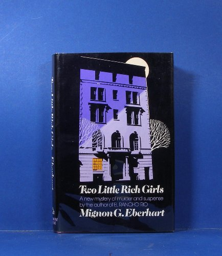Two little rich girls: Eberhart, Mignon Good