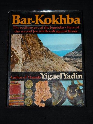 Bar-Kokhba: Yadin, Yigael