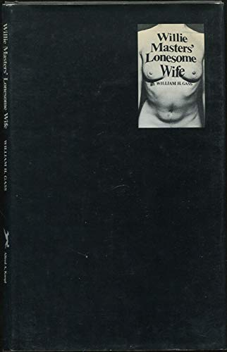 9780394472454: Willie Masters' lonesome wife, (Tri-quarterly. Supplement)