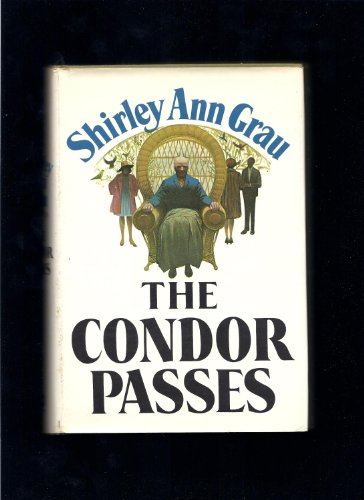 The Condor Passes: Grau, Shirley Ann