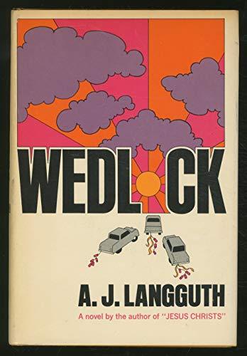 Wedlock: Langguth, A. J.