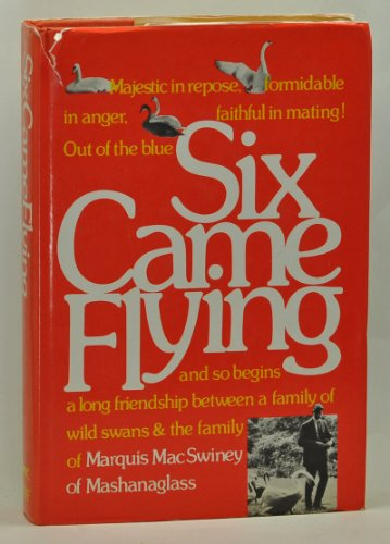 Six came flying