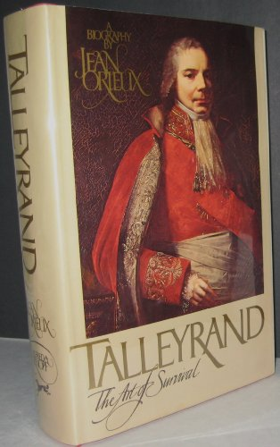 9780394472997: Talleyrand: The Art of Survival