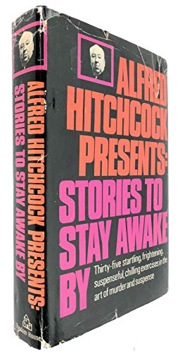 9780394473031: Alfred Hitchcock Presents: Stories to Stay Awake By