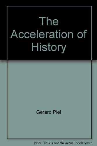The Acceleration of History