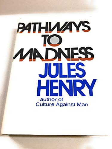 Pathways to madness: Henry, Jules