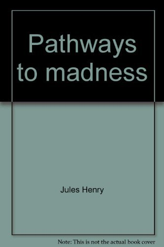 9780394473239: Pathways to madness