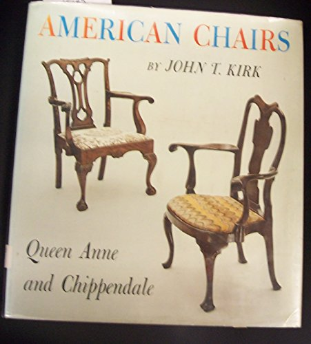 American Chairs: Queen Anne and Chippendale