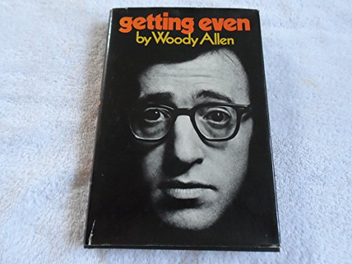 Getting Even: Allen, Woody