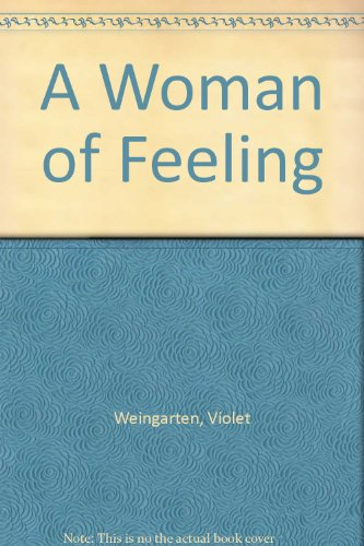 9780394473536: A Woman of Feeling