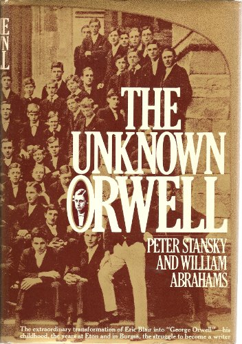9780394473932: The Unknown Orwell