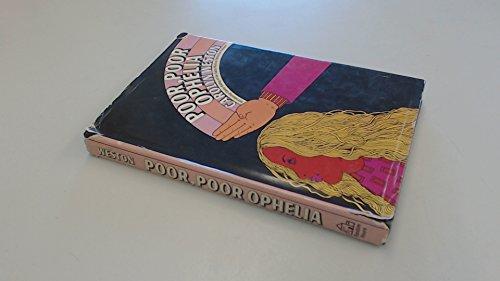 9780394473987: Poor, poor, Ophelia