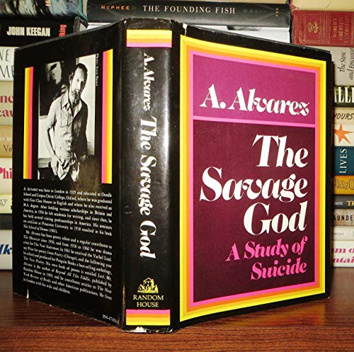 The Savage God: A Study of Suicide: Alvarez, A.