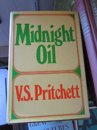 9780394474755: Midnight oil / by V.S. Pritchett