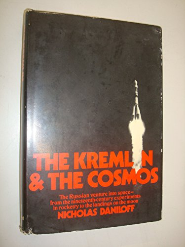 The Kremlin and the Cosmos: Daniloff, Nicholas