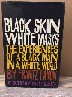 9780394474953: Black Skin, White Masks (English and French Edition)