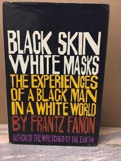 9780394474953: Black Skin, White Masks