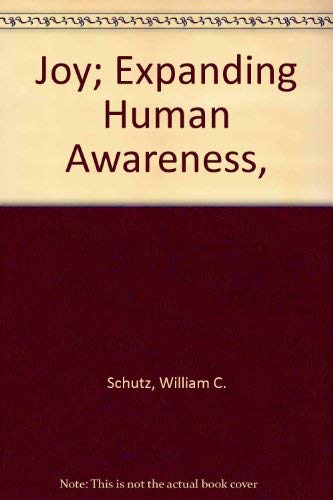9780394475097: Joy; Expanding Human Awareness,