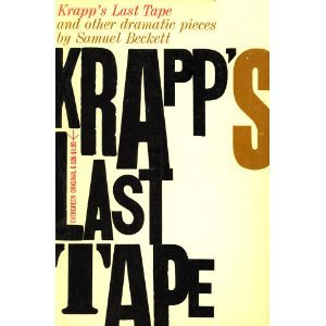 Krapp's Last Tape, and Other Dramatic Pieces