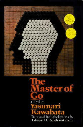 Master of Go.: KAWABATA, Yasunari.