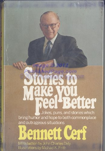 Stories to Make You Feel Better (0394475534) by Bennett Cerf