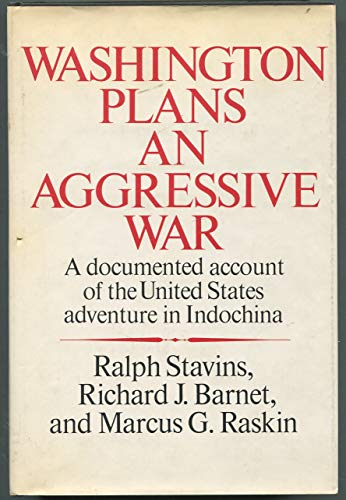 9780394475769: Washington plans an aggressive war