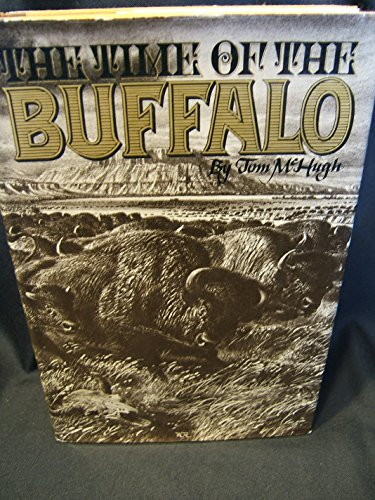9780394476186: The Time of the Buffalo