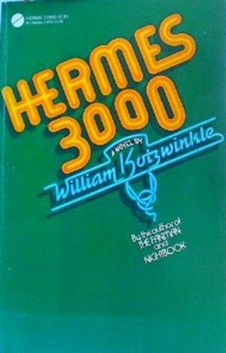 HERMES 3000: Kotzwinkle, William