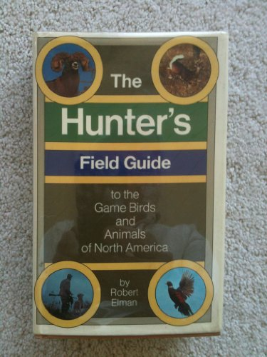 9780394478876: The hunter's field guide to the game birds and animals of North America